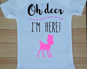 Oh Deer I'm Here, Coming Home Outfit, Oh Deer Bodysuit, New Baby Gift, Baby Announcement Bodysuit, Baby Announcement Bodysuit