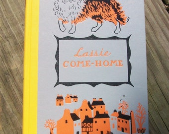 Vintage Lassie Come Home By Eric Knight Hardcover Book