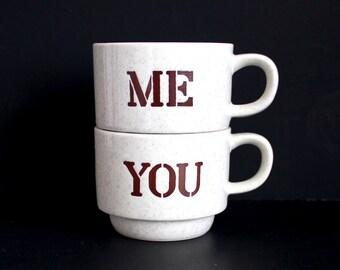 Me 'n You Coffee Mugs Pair of Vintage Stackable Mugs