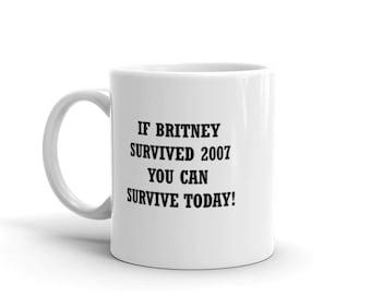 Britney Spears Coffee Mug 2007 Motivational