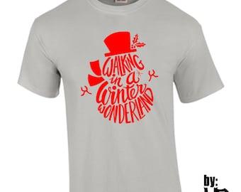 T-Shirt Walking in Winter Wonderland Christmas Holidays Custom Shirt & Ink Color
