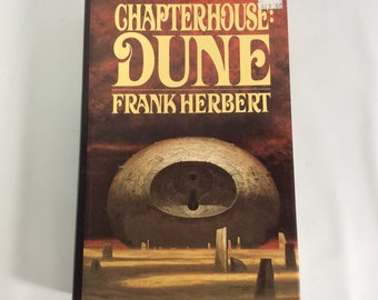 Chapterhouse DUNE Frank Herbert Hard Cover Dust Jacket 1985 G P Putnams Sons New York