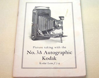 Vintage Camera Book Camera Manual Picture Taking with the No. 3A Autographic Kodak May 1926 Manual Published by Eastman Kodak Company