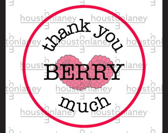 """Thank You """"Berry"""" Much (Raspberry) Thank You Tag"""