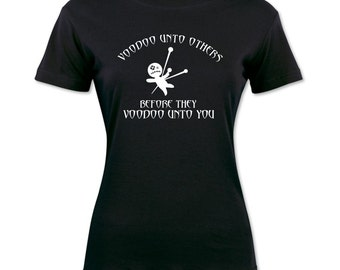 Voodoo unto Others T-shirt
