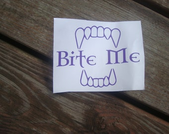 BITE ME Vampire Fangs Teeth Decal