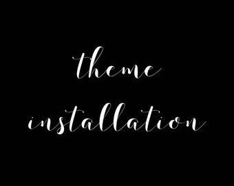 Theme Installation (+ Set Up)
