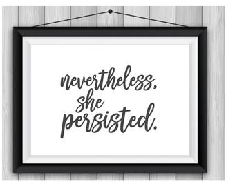 Nevertheless, She Persisted | Downloadable Print | Digital Art | Elizabeth Warren | Persist | Resist