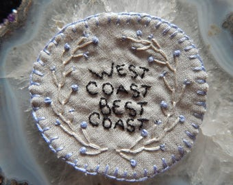 Hand embroidered Periwinkle West Coast Best Coast PNW Patch