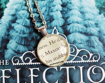 Book Page Jewelry • Maxon Schreave • The Selection • Book Necklace • Prince Maxon • Bibliophile • Book Lover Gift • Kiera Cass • Birthday