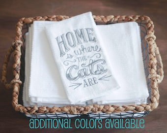 Home Is Where the Cats Are Dish Towel, Kitchen Towel, Dish Towels, Kitchen Towels, Cat Decor, Cat Lover Gift, Crazy Cat Lady, Gifts Under 10