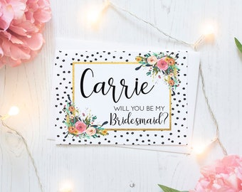 Personalized Will you be my Bridesmaid? Floral Card - Maid of Honor, Matron of Honor, Bridesmaid Ask Card with Metallic Envelope