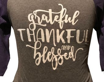 Grateful, Thankful & Blessed