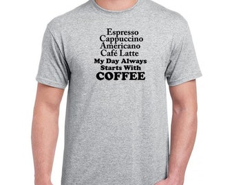My Day Always Starts With Coffee T Shirt