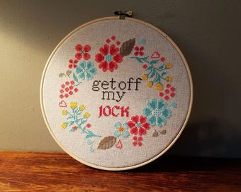 Get Off My Jock Cross Stitch from RHONY