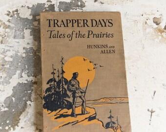 1942 TRAPPER DAYS Vintage Travel Journal