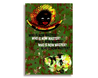 Who Is Now Master? | Full-Size Poster