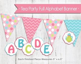 DIY Tea Party FULL Alphabet Banner - Instant Download