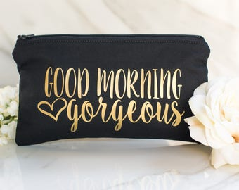 Good Morning Gorgeous Makeup Bag - Bridesmaid Gift - Bridesmaid Makeup Bag - Personalized Makeup Bag