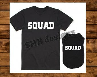 Doggie and Me Shirts - SQUAD