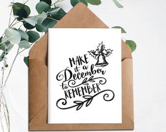 Christmas Printable,Make it a Decembe to remember,download,Printable Christmas card,Holiday cards,Digital,Christmas bell