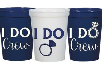 I Do Crew Cups, bridesmaid gift, bachelorette party, Bachelorette Party Favor, Bachelorette gift, Bachelorette Party Cups, bachelorette cup