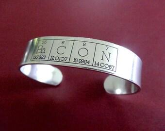 Periodic Table Bracelet - Bacon Cuff Bracelet - 1/2 inch Cuf