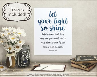 scripture printable, Bible verse poster, Christian print, Christian printable, let your light shine, Matthew 5 16, verse printable