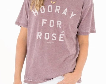 Sale HOORAY FOR ROSE...Washed out Plum Boyfriend Tee, Subtle Burnout, Graphic Tee, Funny Shirt, Made and Printed In Usa