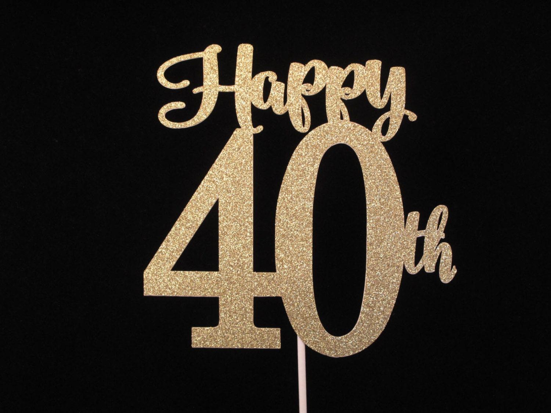 Happy 40th birthday cake topper 40th gold glitter cake zoom biocorpaavc