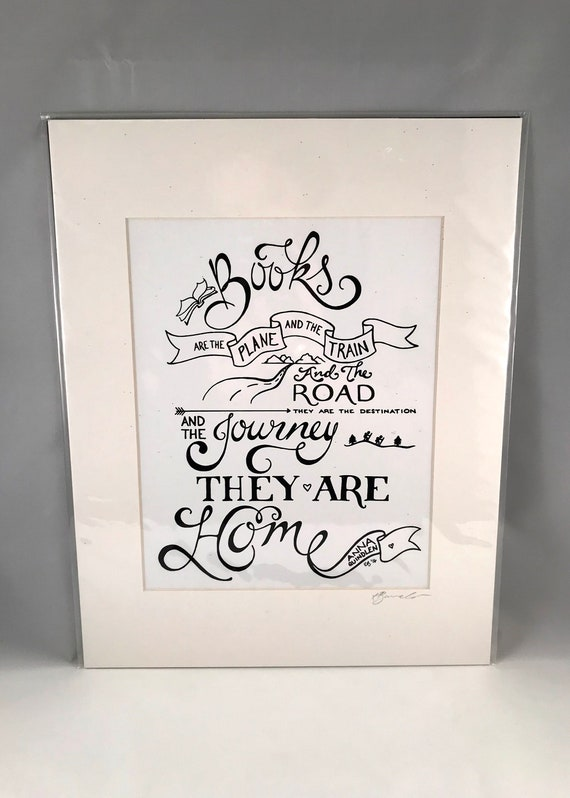 Hand Drawn Anna Quindlen Print | Hand Written Quote Signs | Home Decor | Gifts for the Home | Gift for Mom | Gift for Co Worker