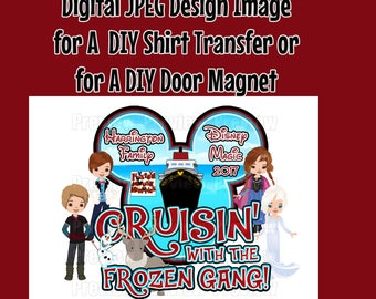 Printable Family Disney Cruise Shirt Transfer or Door Magnet Matching Shirts Disney Cruise Shirts Cruise Door Magnet Anna Elsa Olaf Frozen