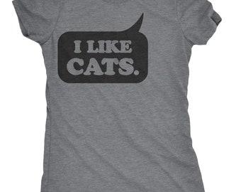 I Like Cats Shirt Women, Funny Cat Tee Shirt, Womens Cat Shirt, Cat Lover Gifts, Hilarious Shirt For Women, Funny Women Shirt