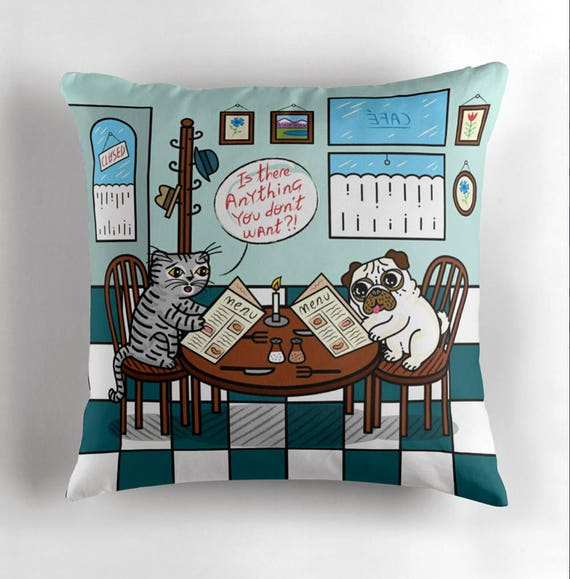 """Is There Anything You Don't Want? - Pug and Cat - Children's Decor - Animal Cushion cover / Throw Pillow cover - (16"""" x 16"""") by Oliver Lake"""