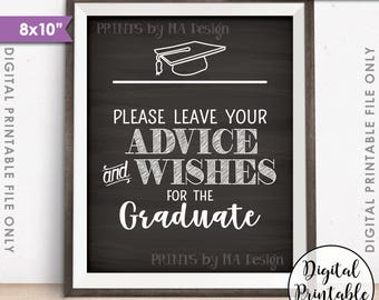 """Graduation Advice, Please Leave your Advice and Wishes for the Graduate Sign, Life Advice, 8x10"""" Chalkboard Style Printable Instant Download"""