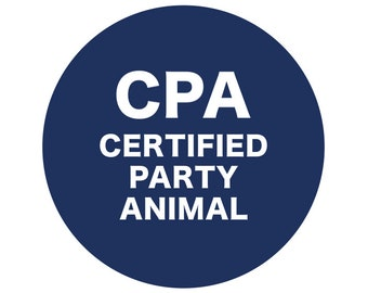 "Certified Party Animal 2-1/4"" Button or Magnet"