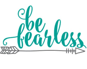 Be Fearless Decal
