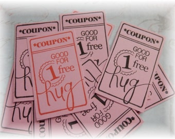 Good for One Hug - Coupons/Tickets - Red or Black (10)