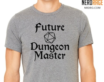 Future Dungeon Master Tshirt, Dungeons and Dragons Shirt, D20 Dungeon Master, Pathfinder Gift for Him, RPG Gift for Her, Personalized Gift