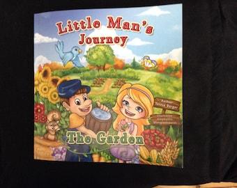 The Little Man Series  Vol 4  Little Man's Journey The Garden