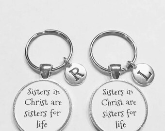 Best Friend Gift, Sisters In Christ Are Sisters For Life Keychain, Initial Keychain Best Friends Keychain, Christian Gift Keychain Set