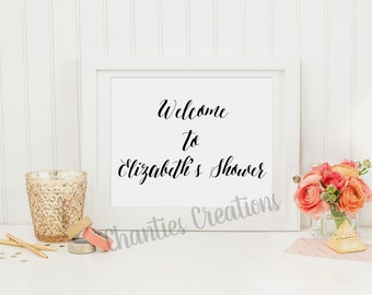 Welcome to Shower Sign. Welcome Sign. Baby Shower Signs. Bridal Shower Signs. Tabletop Signs. Printable Signs. Customized Sign.