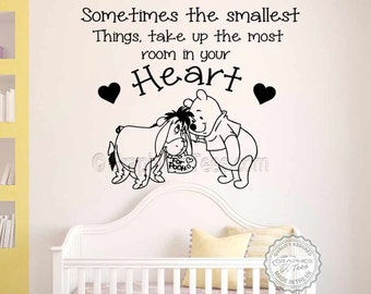 Winnie The Pooh & Eeyore Wall Sticker Quote, Sometimes Smallest Things, Most Room In Your Heart Baby Boy Girl Bedroom Playroom Wall Sticker