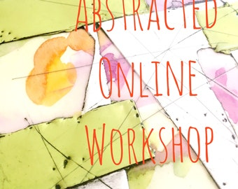 Abstracted All New Online Mixed Media Painting Workshop Tutorial