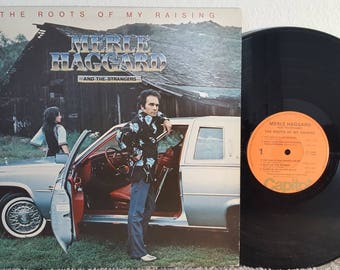 Merle Haggard and the Strangers LP The Roots of my Raising (1976)