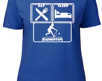 Eat. Sleep. Badminton. Ladies semi-fitted t-shirt.