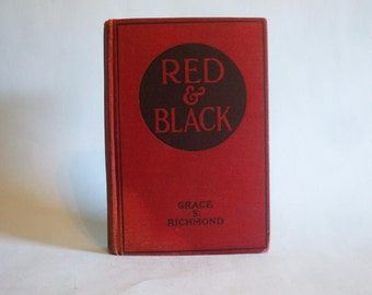 Red & Black by Grace S. Richmond 1919