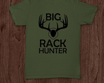 Big rack hunter funny t-shirt tee shirt tshirt Christmas hunt hunting deer beer outdoor sports father father's day shooting dad daddy family