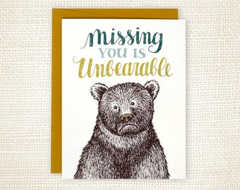 Miss You Card, Frindship Card, Love Card - Unbearable