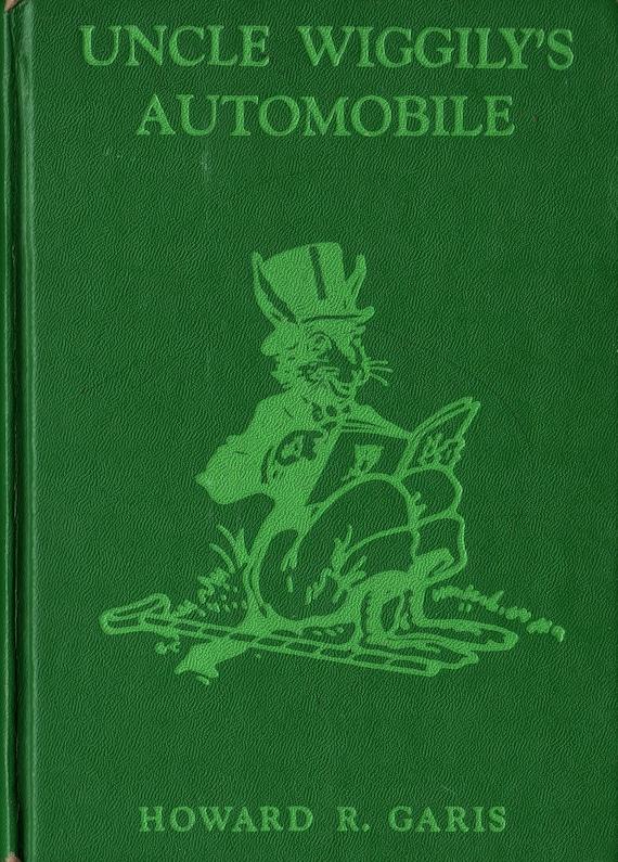 Uncle Wiggily's Automobile + Howard R. Garis + Elmer Rache + 1939 + Vintage Kids Book